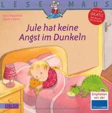 Jule hat keine Angst im Dunkeln: LESEMAUS ab 3 Jahren/ De la 3 ani (3-6 ani)Add subtitle