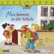 Max kommt in die Schule: LESEMAUS ab 3 Jahren/ De la 3 ani (3-6 ani)