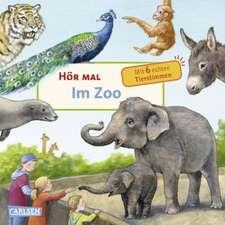 Hör mal: Im Zoo: Soundbuch. De la 2 ani