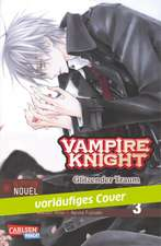 Vampire Knight (Nippon Novel) 03