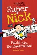 Super Nick 04 - Packt ein, ihr Knalltüten! - Ein Comic-Roman