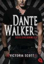 Dante Walker - Seelensammler