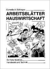 Arbeitsblätter Hauswirtschaft. Schülerausgabe