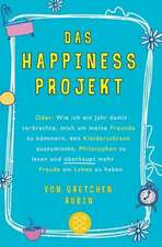 Das Happiness-Projekt