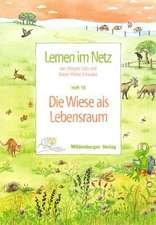 Lernen im Netz 18. Die Wiese als Lebensraum