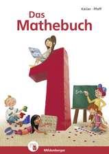 Das Mathebuch 1 - Schülerbuch