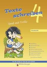 Texte schreiben - Spaß mit Trolli 4, Druckschrift