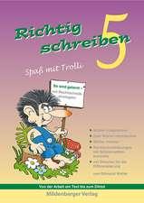 Richtig schreiben - Spaß mit Trolli, 5. Schuljahr, Druckschrift