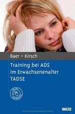 Training bei ADS im Erwachsenenalter TADSE