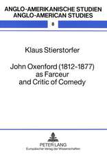 John Oxenford (1812-1877) as Farceur and Critic of Comedy