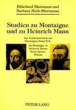 Studien Zu Montaigne Und Zu Heinrich Mann