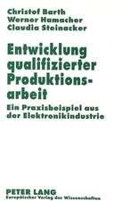 Entwicklung Qualifizierter Produktionsarbeit