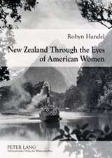 New Zealand Through the Eyes of American Women