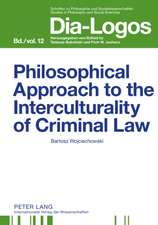 Philosophical Approach to the Interculturality of Criminal Law