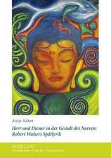 Herr Und Diener in Der Gestalt Des Narren:  Robert Walsers Spaetlyrik