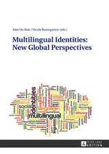 Multilingual Identities:  New Global Perspectives