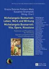 Michelangelo Buonarroti:  Positionen Und Perspektiven Der Forschung. Approdi