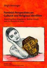 Feminist Perspectives on Cultural and Religious Identities
