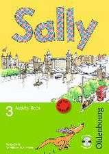 Sally 3. Schuljahr. Activity Book mit Audio-CD. Ausgabe E für NRW - Englisch ab Klasse 1