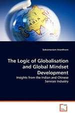 The Logic of Globalisation and Global Mindset Development