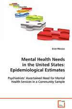 Mental Health Needs in the United States:Epidemiological Estimates