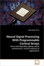 Neural Signal Processing With Programmable Cortical Arrays