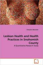 Lesbian Health and Health Practices in Snohomish County