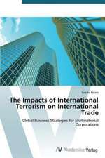The Impacts of International Terrorism on International Trade