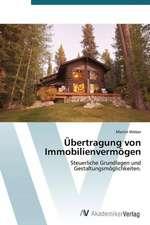 Übertragung von Immobilienvermögen