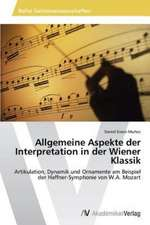 Allgemeine Aspekte der Interpretation in der Wiener Klassik