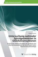Untersuchung optimaler Spiralgeometrien in Gleichstromzyklonen