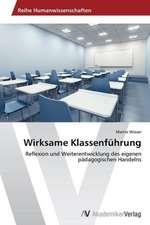 Wirksame Klassenführung