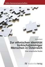 Zur ethnischen Identität türkischstämmiger Menschen in Österreich
