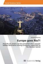 Europe goes Rio?!