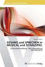 GESANG und SPRECHEN in MUSICAL und SCHAUSPIEL