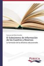 El Subsistema de Informacion de Los Cuadros y Reservas:  Una Mirada Epidemiologica
