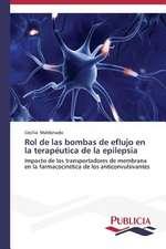 Rol de Las Bombas de Eflujo En La Terapeutica de La Epilepsia:  Blancos, Indios, Negros, Pardos.