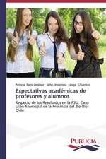 Expectativas Academicas de Profesores y Alumnos:  Variacion Debida Al Ambiente y Genotipo
