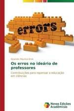 OS Erros No Ideario de Professores:  Analiz, Otsenki, Upravlenie