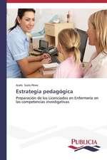 Estrategia Pedagogica:  Oposicion Permanente