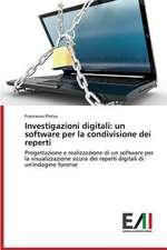 Investigazioni Digitali:  Un Software Per La Condivisione Dei Reperti