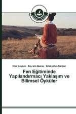 Fen E Itiminde Yap Land Rmac Yakla M Ve Bilimsel Oykuler:  Facebook Ornek Ncelemesi