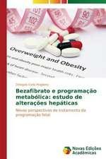 Bezafibrato E Programacao Metabolica