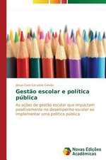 Gestao Escolar E Politica Publica:  Hva Hemmer Og Hva Fremmer Samhandling?