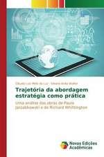 Trajetoria Da Abordagem Estrategia Como Pratica:  Mecanismos de Alinhamento de Interesses