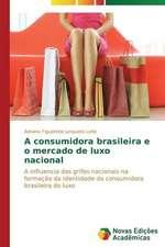 A Consumidora Brasileira E O Mercado de Luxo Nacional:  Rol' Uchitelya