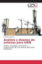 Analisis y Disenos de Antenas Para Uwb
