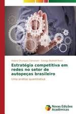 Estrategia Competitiva Em Redes No Setor de Autopecas Brasileiro:  Teste de Detecao Da Simulacao de Problemas de Memoria