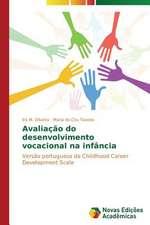 Avaliacao Do Desenvolvimento Vocacional Na Infancia:  Colonialismo, Burocracia, Religiao