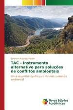 Tac - Instrumento Alternativo Para Solucoes de Conflitos Ambientais:  Efeitos No Estresse Oxidativo